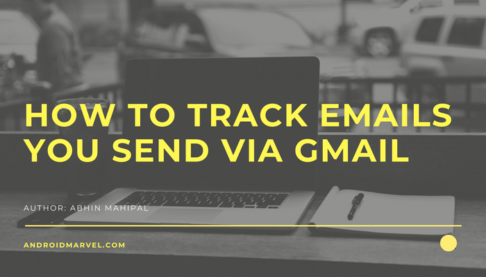 how to track emails in gmail